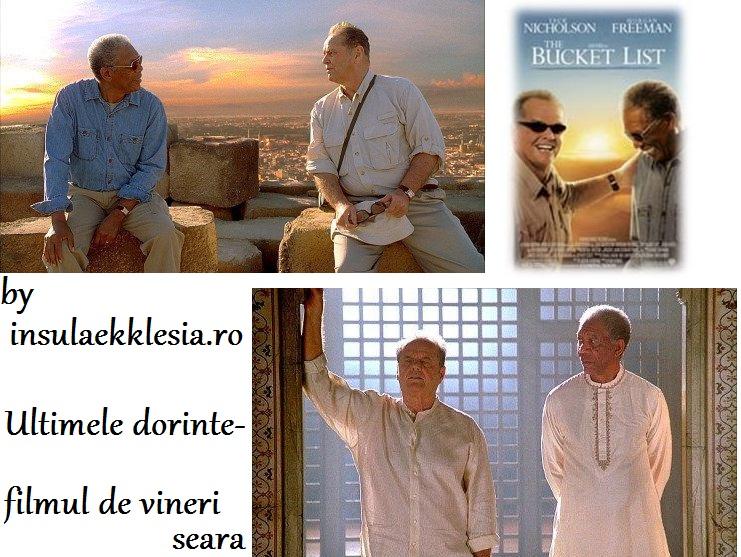 Filmul de vineri seara-The Bucket List – Ultimele dorinte (2007)